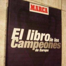 Coleccionismo deportivo: EL LIBRO DE LOS CAMPEONES DE EUROPA-MARCA VIA DIGITAL AÑO 1999. Lote 48690021