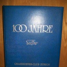 Coleccionismo deportivo: GRASSHOPPER CLUB ZÜRICH. 100 JAHRE. 100 AÑOS DEL CLUB DE FUTBOL GRASSHOPPER.FOOTBALL.. Lote 48843516