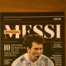 Coleccionismo deportivo: MESSI, EL PATRIOTA - ESPECIAL DE COLECCION - EDIT. LA NACION - ARGENTINA - 2014 - NUEVO. Lote 48986268