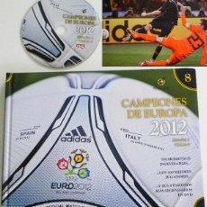 Coleccionismo deportivo: CAMPEONES DE EUROPA 2012 DVD + LIBRO SELECCIÓN ESPAÑOLA FÚTBOL EUROCOPA FINAL ESPAÑA ITALIA MUNDIAL. Lote 49177052