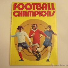 Coleccionismo deportivo: FOOTBALL CHAMPIONS BY KEN JOHNS, 1972. Lote 49193507