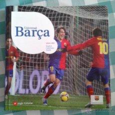 Coleccionismo deportivo: LIBRO UNIVERSAL BARÇA EDICIÓN 2009 INGLÉS CASTELLANO CATALÁN 230 PG FÚTBOL CLUB BARCELONA. Lote 50918368