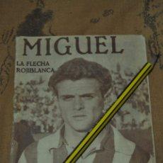 Coleccionismo deportivo: IDOLOS DEL DEPORTE. 1958. MIGUEL GONZÁLEZ. ATLÉTICO DE MADRID *. Lote 49210559