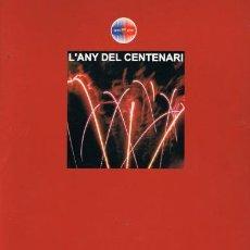 Coleccionismo deportivo: L'ANY DEL CENTENARY. MEMÒRIA DEL FC BARCELONA 1999-2000. Lote 49498943
