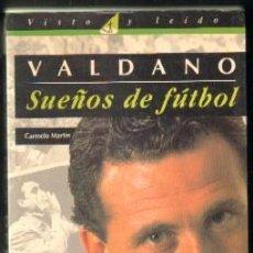 Colecionismo desportivo: JORGE VALDANO. SUEÑOS DE FÚTBOL. MARTÍN,CARMELO A-DEP-570. Lote 49539573