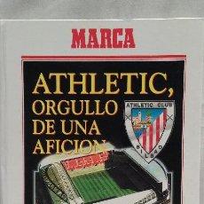 Coleccionismo deportivo: LIBRO - ATHLETIC , ORGULLO DE UNA AFICION - ATHLETIC DE BILBAO - EDITADO POR MARCA 1994. Lote 49744717