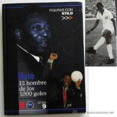 Coleccionismo deportivo: PELÉ EL HOMBRE DE LOS 1000 GOLES LIBRO FÚTBOL DEPORTE BIOGRAFÍA FOTOS MARCA ÍDOLO JUGADOR BRASILEÑO. Lote 49911272