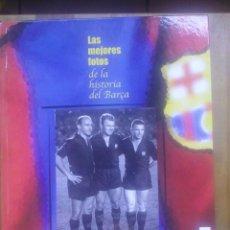 Coleccionismo deportivo: LAS MEJORES FOTOS DE LA HISTORIA DEL BARÇA/ F.C. BARCELONA / 2004. Lote 49941829