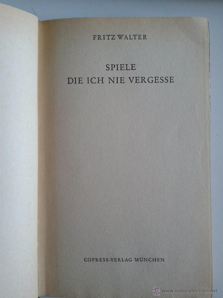Coleccionismo deportivo: spiele die ich nie vergesse,,, FÚTBOL,,,FRITZ WALTER ,1955 - Foto 3 - 50035782