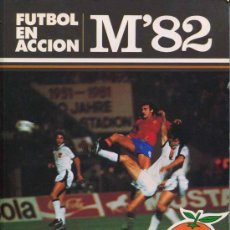 Coleccionismo deportivo: LIBRO COMIC NARANJITO MUNDIAL ESPAÑA 82 FUTBOL EN ACCION FIFA WORLD CUP SPAIN 1982. Lote 58446220