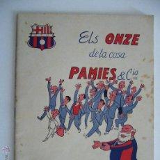 Coleccionismo deportivo: LIBRO. ELS ONZE DE LA CASA PAMIES & CIA.EMILI PALOMO SANTANACH. CFB. BARCELONA. BARÇA.. Lote 50475277