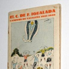 Coleccionismo deportivo: EL C.D.F. IGUALADA CAMPEON DE CATALUÑA 1945-1946. Lote 51011346