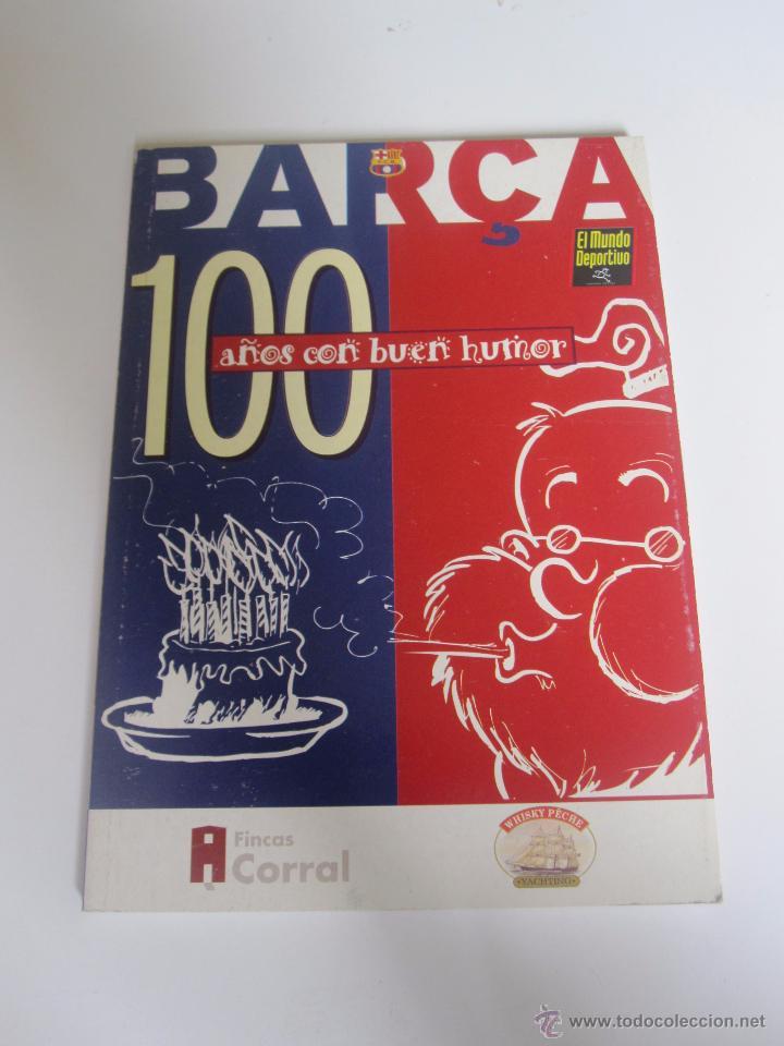 F.C. BARCELONA - LIBRO BARÇA 100 AÑOS CON BUEN HUMOR - POR KAP - 90 PÁGINAS XG14 (Coleccionismo Deportivo - Libros de Fútbol)