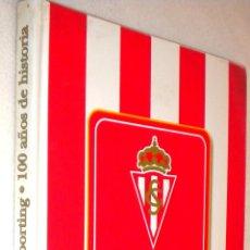 Coleccionismo deportivo: EL LIBRO DE ORO DEL SPORTING 100 AÑOS DE HISTORIA. Lote 51066140