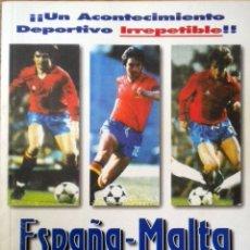 Coleccionismo deportivo: LIBRO ESPAÑA 12 MALTA 1 SANTILLANA RINCON CAMACHO SEÑOR SELECCION ESPAÑOLA. Lote 51109855