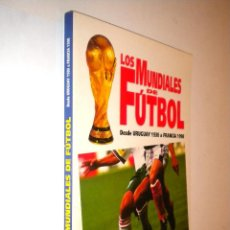 Coleccionismo deportivo: LOS MUNDIALES DE FUTBOL DESDE URUGUAY 1930 A FRANCIA 1998 / OCEANO. Lote 51123242