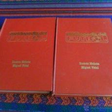 Coleccionismo deportivo: ENCICLOPEDIA DEL FÚTBOL DE RAMÓN MELCÓN Y MIGUEL VIDAL COMPLETA TOMOS 1 Y 2. . Lote 51354568