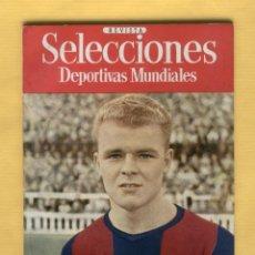 Coleccionismo deportivo: COLECCION SELECCIONES DEPORTIVAS MUNDIALES-SAGI EDIC.-LADISLAO KUBALA-NOV. 1952-64 PAGS-LL693. Lote 51643153