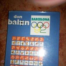 Coleccionismo deportivo: DON BALON BARCELONA 92. Lote 51827567