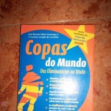Coleccionismo deportivo: COPAS DO MUNDO DAS ELIMINATORIAS AO TITULO.. Lote 51830763