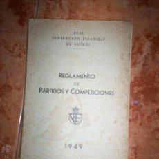 Coleccionismo deportivo: REGLAMENTO DE PARTIDOS Y COMPETICIONES. Lote 52130584