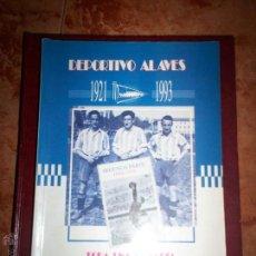 Coleccionismo deportivo: TODA UNA HISTORIA ALBIAZUL DE MAS DE SETENTA AÑOS. Lote 52130733