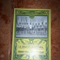 Coleccionismo deportivo: LA SAGA DE LA CULTURAL. Lote 52130752