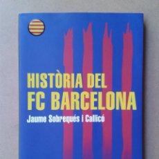 Coleccionismo deportivo: BARÇA FUTBOL LIBRO HISTORIA DEL FC BARCELONA. Lote 52435042