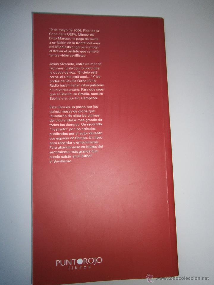 Coleccionismo deportivo: El cielo esta aqui 2005 2007 Jesus Alvarado Punto Rojo 2010 Sevillismo Sevilla FC - Foto 5 - 52490539