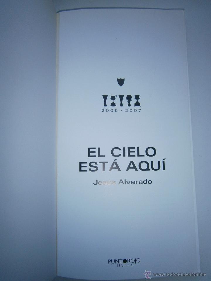 Coleccionismo deportivo: El cielo esta aqui 2005 2007 Jesus Alvarado Punto Rojo 2010 Sevillismo Sevilla FC - Foto 7 - 52490539