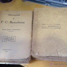 Coleccionismo deportivo: AÑO 1924.- HISTORIAL DEL F. C. BARCELONA. (NOCES D'ARGENT) (2 VOLS.) I. 1899-1916 / II. 1917-1924. . Lote 52548616