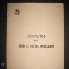 Coleccionismo deportivo: ESTATUTOS CLUB DE FUTBOL BARCELONA AÑO 1973- APROBADOS POR PABLO PORTA - VER FOTOS -(V-3520). Lote 52706711