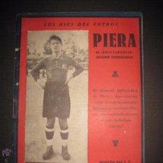 Coleccionismo deportivo: PIERA - LOS ASES DEL FUTBOL - F.C. BARCELONA - VER FOTOS -(V-3527). Lote 52707025