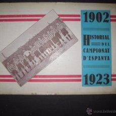 Coleccionismo deportivo: HISTORIAL DEL CAMPIONAT D´ESPANYA 1902- 1923 - VER FOTOS -(V-3530). Lote 52707231