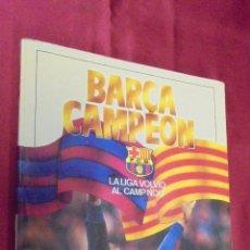 Coleccionismo deportivo: BARÇA CAMPÉON. LA LIGA VOLVIO AL CAMP NOU. T. VENABLES.1985. 1ª EDICIÓN. . Lote 53008502