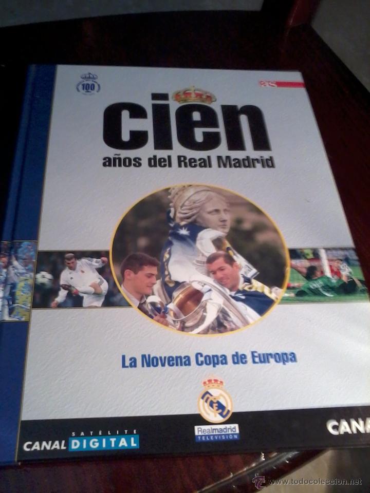Cien Anos Del Real Madrid La Novena Copa De Eu Sold Through