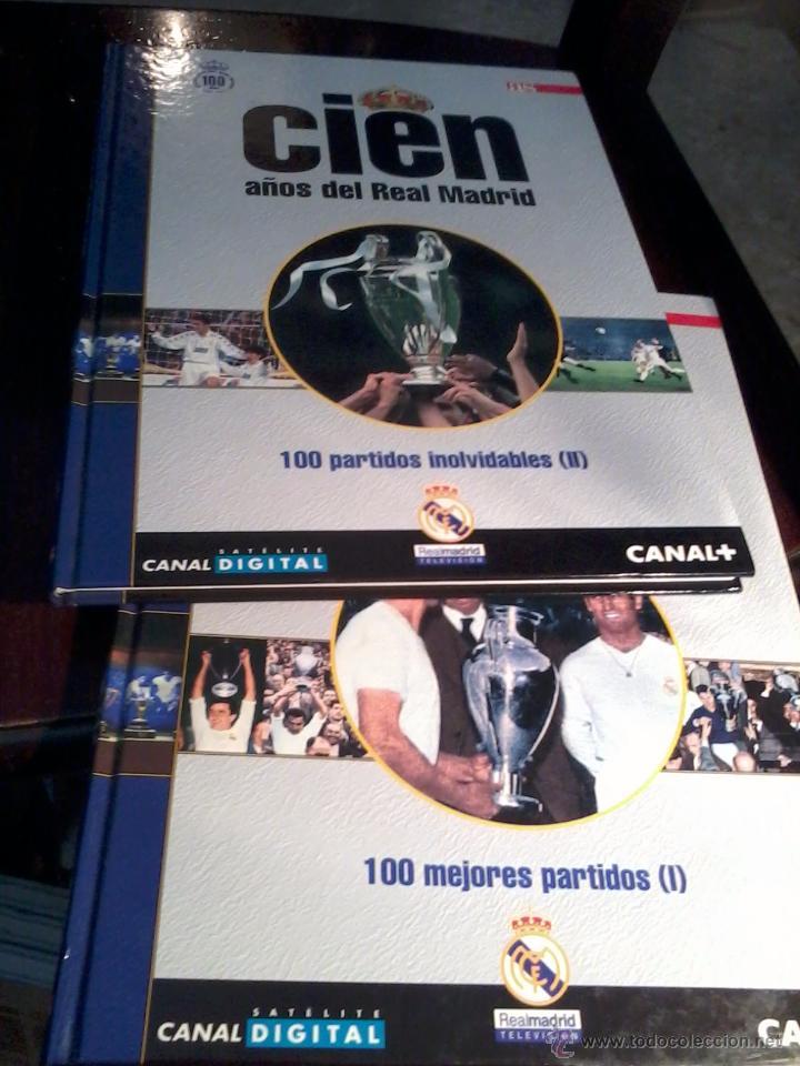 CIEN AÑOS DE REAL MADRID. CIEN MEJORES PARTIDOS Y 100 PARTIDOS INOLVIDABLES. VOL 4 Y 5. EST20B1 (Coleccionismo Deportivo - Libros de Fútbol)