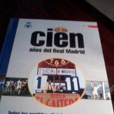 Coleccionismo deportivo: CIEN AÑOS DEL REAL MADRID TODOS LOS PARTIDOS OFICIALES DE LA HISTORIA VOL. 11. PARTE I. EST20B1. Lote 53195420