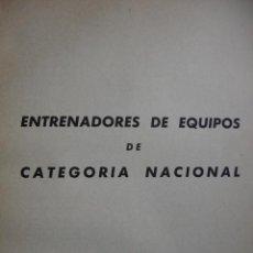 Coleccionismo deportivo: ENTRENADORES DE CATEGORIA NACIONAL 1954. PAGINAS DE 389 A 399.FUTBOL. Lote 53215808