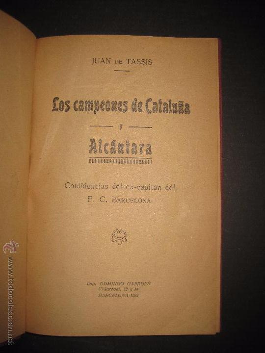 ALCANTARA Y LOS CAMPEONES DE CATALUÑA - ENCUADERNADO - VER FOTOS - MUCHAS IMAGENES (Coleccionismo Deportivo - Libros de Fútbol)