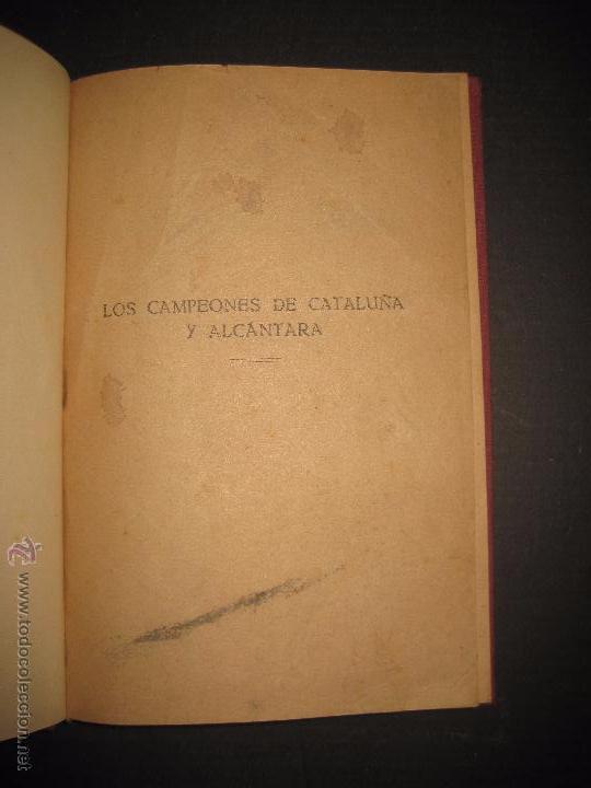 Coleccionismo deportivo: ALCANTARA Y LOS CAMPEONES DE CATALUÑA - ENCUADERNADO - VER FOTOS - MUCHAS IMAGENES - Foto 2 - 53244516