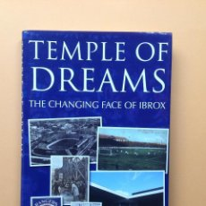 Coleccionismo deportivo: TEMPLE OF DREAMS - THE CHANGING FACE OF IBROX, BY: IAIN DUFF. Lote 53313388