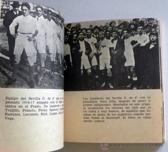 Coleccionismo deportivo: HISTORIA DEL SEVILLA C DE F - LIBRO SEVILLA FC FÚTBOL CLUB - DEPORTE FOTOS SFC - JR AGUILAR BRUGUERA - Foto 6 - 53651842