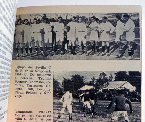 Coleccionismo deportivo: HISTORIA DEL SEVILLA C DE F - LIBRO SEVILLA FC FÚTBOL CLUB - DEPORTE FOTOS SFC - JR AGUILAR BRUGUERA - Foto 7 - 53651842
