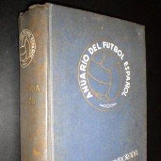 Coleccionismo deportivo: ANUARIO DEL FUTBOL ESPAÑOL / TEMPORADA 1957 - 1958. Lote 53680009