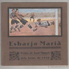 Coleccionismo deportivo: ESBARJO MARIA. CATÁLEG FESTES SANT MIQUEL DELS SANTS DE 1926. VICH. FOOT-BALL. PORTADA OPISSO. Lote 53680673