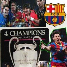 Coleccionismo deportivo: 4 CHAMPIONS DEL BARÇA LIBRO FC BARCELONA FÚTBOL CLUB FOTOS LIGA DE CAMPEONES DEPORTE MESSI GUARDIOLA. Lote 53826694