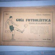 Coleccionismo deportivo: GUIA FUTBOLISTICA. Lote 53970620