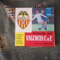 Coleccionismo deportivo: HISTORIA DEL VALENCIA CF (MARABU ZAS). Lote 54030726
