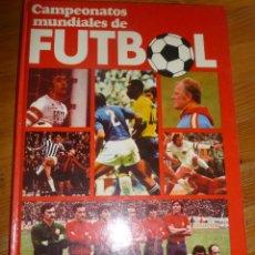 Coleccionismo deportivo: CAMPEONATOS MUNDIALES DE FUTBOL TYLER Y CASANOVAS. JAIMES LIBROS 126 PP. Lote 54098126